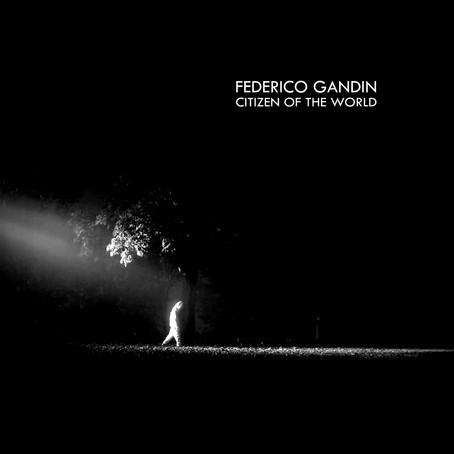 INTERVIEW: Federico Gandin presents Citizen Of The World