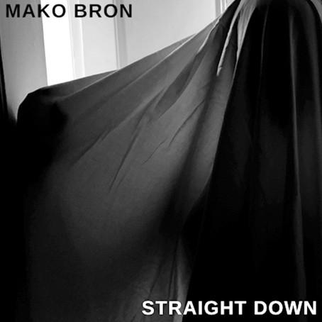 REVIEW: MAKO BRON presenta Straight Down