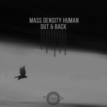 PREMIERE: Mass Density Human - Incomplete (Complete Mix)[Night Noise] (2020)