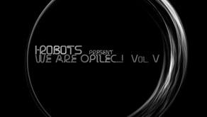 REVIEW: V.A. - I-Robots Present: We Are Opilec! Vol. V