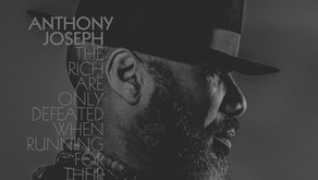 Anthony Joseph - The Rich Are Only Defeasted When Running For Their Lives [Heavenly Sweetness]