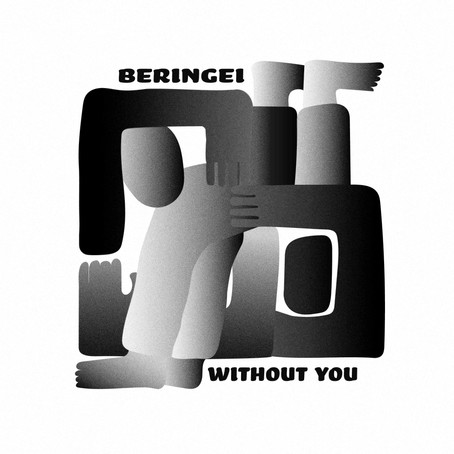 Beringei - Without You EP [WotNot Records]