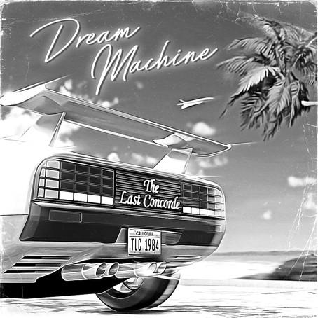 """REVIEW: The Last Concorde presentan """"Dream Machine"""""""