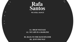 Rafa Santos - We Still Dance [Mate006]