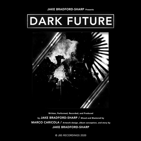 Jake Bradford Sharp - Dark Future [JBS Recordings] (2020)