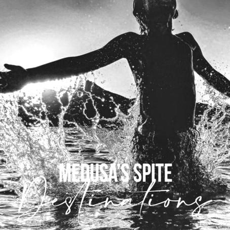 Medusa's Spite - Destinations