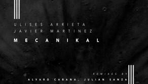 Ulises Arrieta, Javier Martinez - Mecanikal [Espacio Cielo]