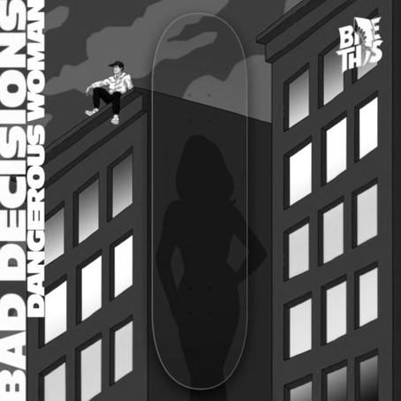 Bad Decisions - Dangerous Woman [Jauz 'Bite This!]