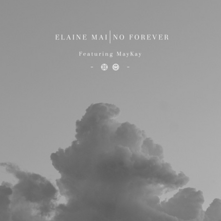 Elaine Mai - No Forever (feat. MayKay) [Fight Like Apes, Le Galaxie]