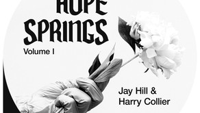 Jay Hill and Harry Collier presents Hope Springs Volume [People of the Light Records]