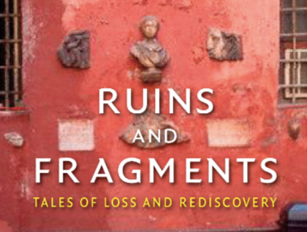 Ruins and Fragments by Robert Harbison - book review