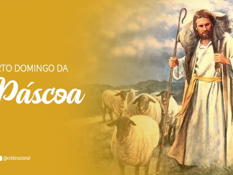 CELEBRE EM FAMÍLIA O 4º DOMINGO DA PÁSCOA, O DOMINGO DO BOM PASTOR