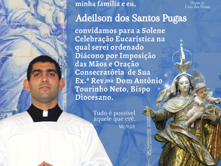 Seminarista Adeilson Pugas será ordenado Diácono Transitório