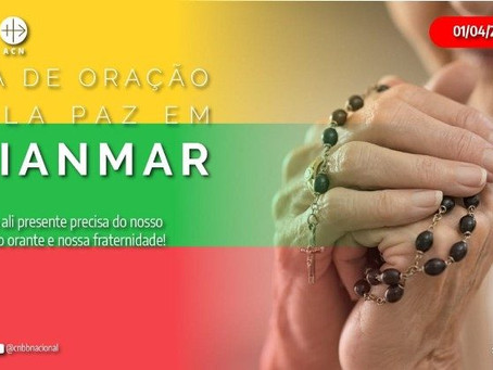 Nesta Quinta-feira Santa CNBB promove Dia de Oração pela paz em Mianmar