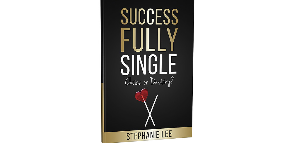 'Successfully Single: Choice or Destiny?' Book Launch!
