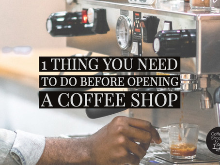 How to Open a Coffee Shop with No Experience