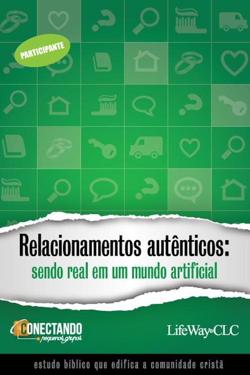 REVISTA PARA PEQUENOS GRUPOS - RELACIONAMENTOS AUTÊNTICOS - PARTICIPANTE