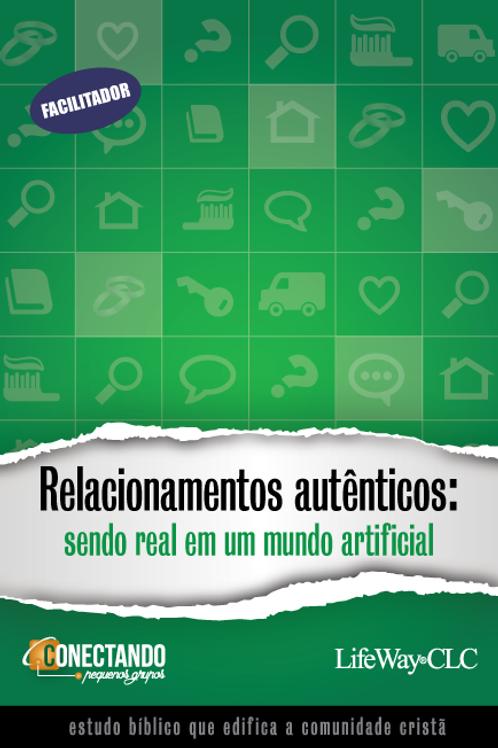 REVISTA PARA PEQUENOS GRUPOS - RELACIONAMENTOS AUTÊNTICOS - FACILITADOR