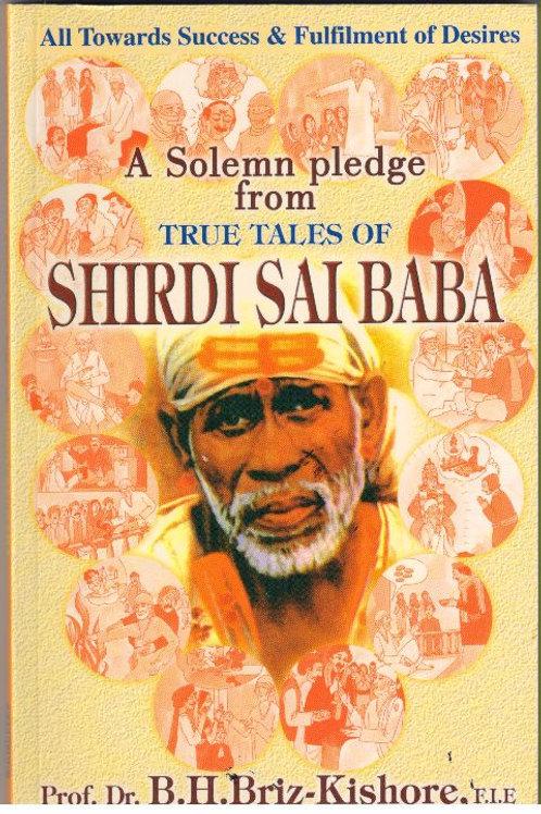 A Solemn Pledge From TRUE TALES OF SHIRDI SAI BABA (English )