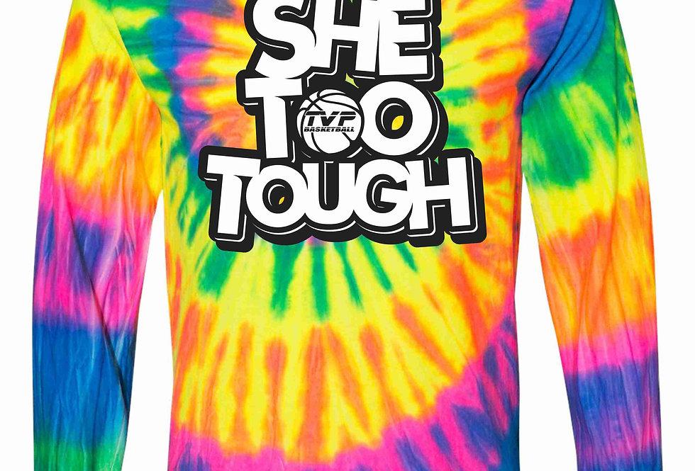 """She Too Tough"" Long Sleeve T-Shirt"