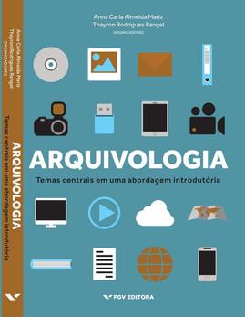 Arquivologia_ temas centrais em uma abor