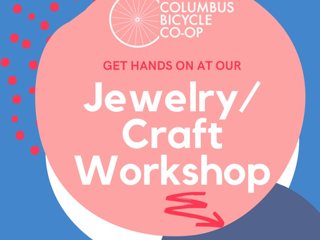 Jewelry & Craft Workshop on March 4th