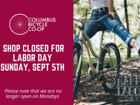 Shop closed for Labor Day weekend