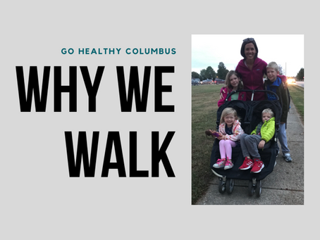 Why we walk: Time with family & neighbors