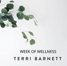 Terri Barnett: Week of Wellness