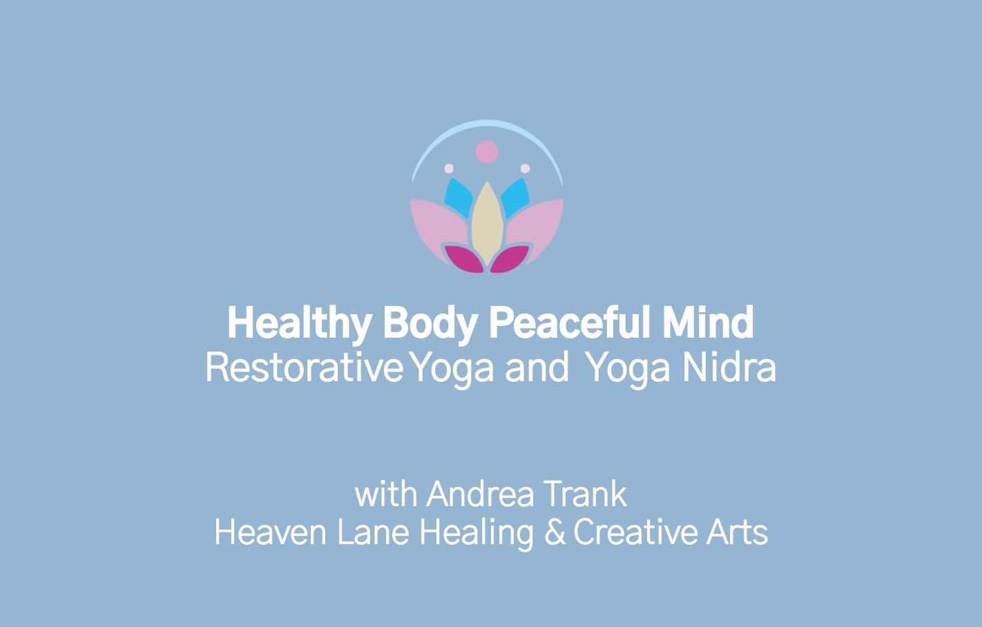 8. Restorative Yoga and Yoga Nidra