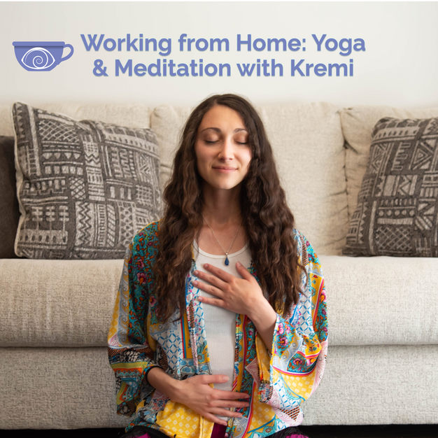 Working from Home: Yoga & Meditation