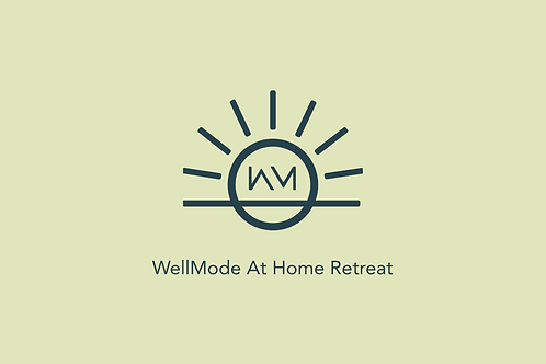 WellMode At Home Retreat