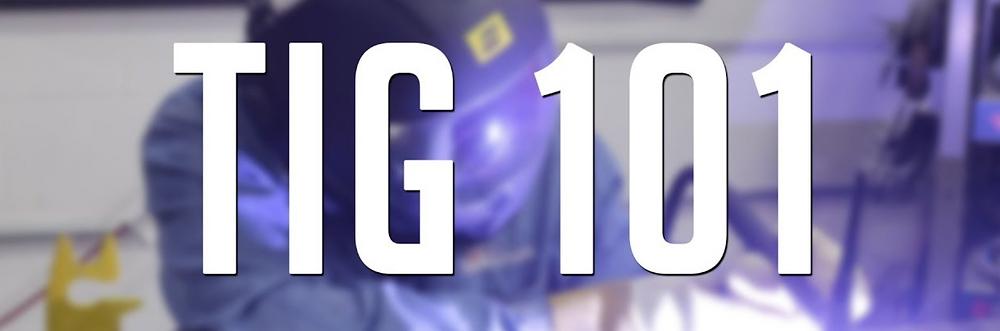 tig welding 101