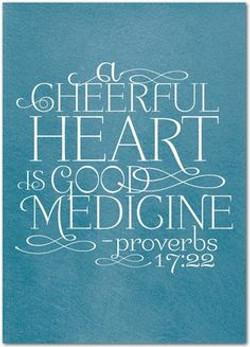 Proverbs 17.22