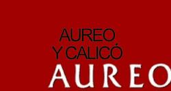 AUREO Y CALICÓ