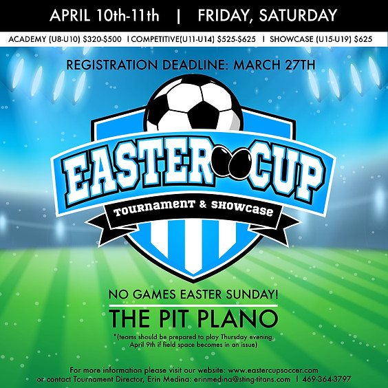 Easter Cup Tournament & Showcase