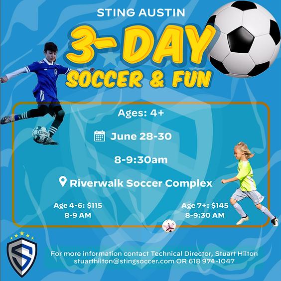 Sting Austin 3-Day Soccer Camp: Soccer & Fun!