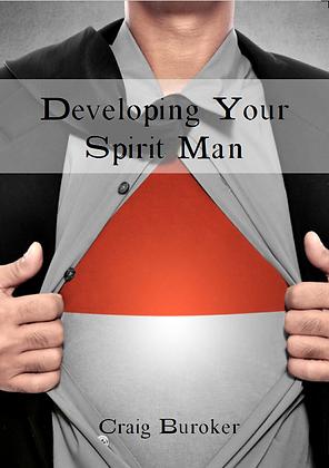 DEVELOPING YOUR SPIRIT MAN - CD & DVD