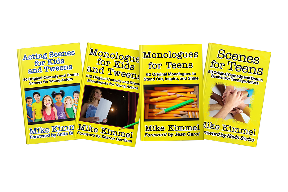 Mike Kimmel's Books for Young Actors
