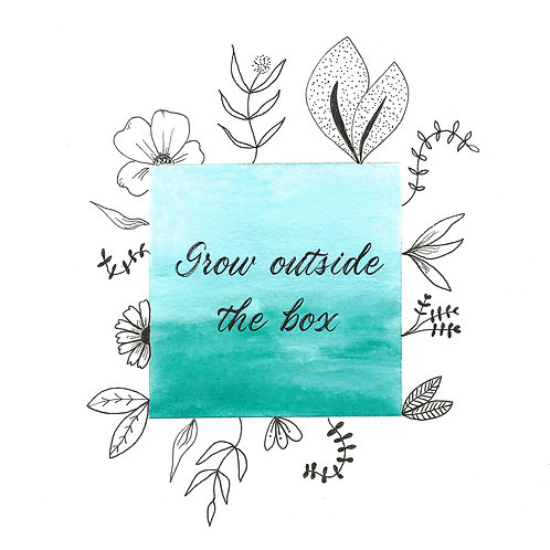 Grow outside the box