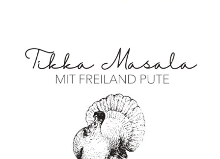 Tikka Masala mit Freiland Pute