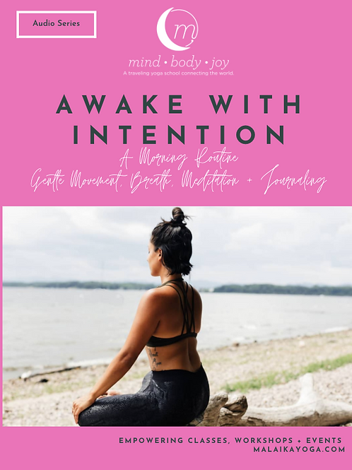 Awake with Intention: Audio Collection