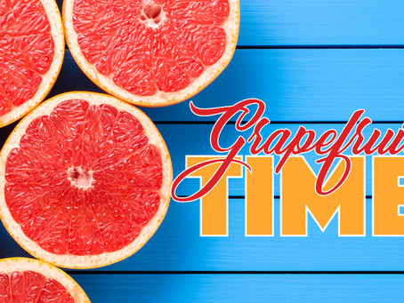 Winter is Grapefruit Time!
