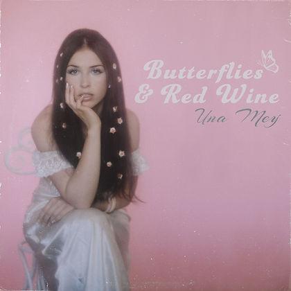 Una Mey, Butterflies & Red Wine EP cover art