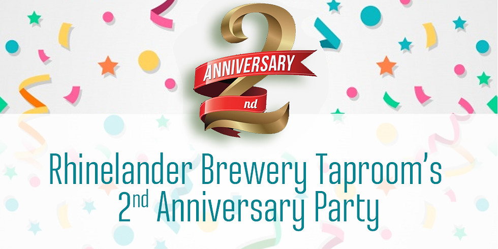 Rhinelander Brewery Taproom's 2nd Anniversary Party