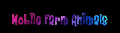 Mobile Farm Animals