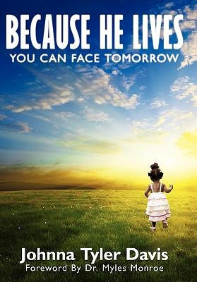 Because He Lives...You Can Face Tomorrow(HardCopy)