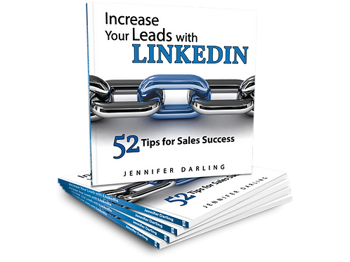 Increase Your Leads with LinkedIn: 52 Tips to Sales Success