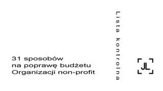 31 sposobów na poprawę budżetu Organizacji non-profit
