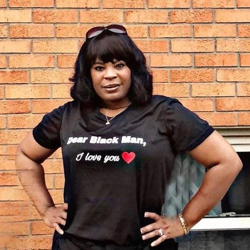 Dear Black Man - I Love you T